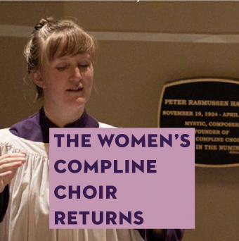 The Women's Compline Choir Returns
