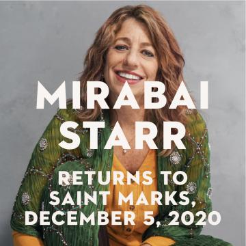 Mirabai Starr Returns to Saint Mark's