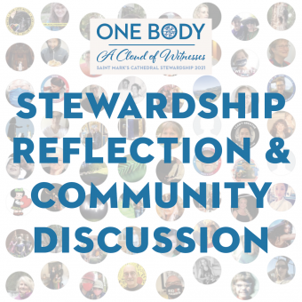 Stewardship Reflection and Community Discussion