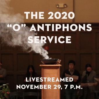 "The 2020 ""O"" Antiphons Serivce"