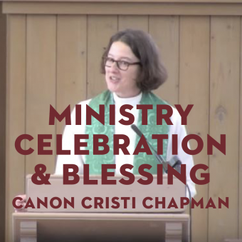 Ministry Celebration & Blessing for Canon Cristi's Departure