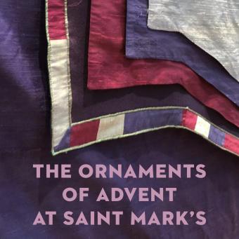 Ornaments of Advent at Saint Mark's