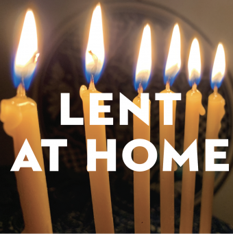 Lent at Home, 2021