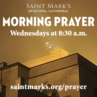 NEW! A Service of Morning Prayer— Wednesdays at 8:30 a.m.